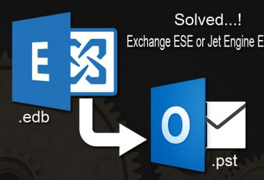 All you Need to Know about Exchange ESE or Jet Engine Error