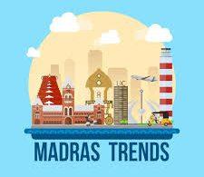 madras trends